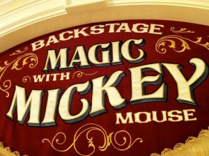 Backstage Magic with Mickey sign