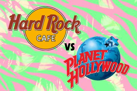 Hard Rock Cafe vs Planet Hollywood