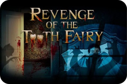 Revenge of Tooth Fairy, Universal