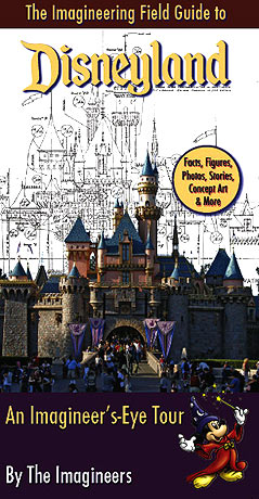 Imagineering field guide to Disneyland